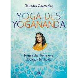 Yoga des Yogananda als Buch von Jayadev Jaerschky