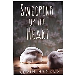 Sweeping Up the Heart. Kevin Henkes  - Buch