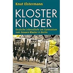 Klosterkinder. Knut Elstermann  - Buch