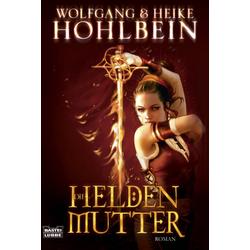 Die Heldenmutter als Taschenbuch von Heike Hohlbein