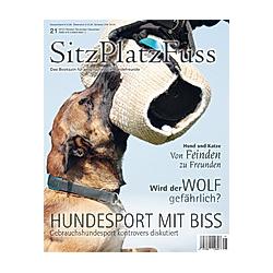 Sitz-Platz-Fuss: Nr.21/2015 Hundesport mit Biss - Buch