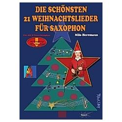 Die schönsten 21 Weihnachtslieder für Saxophon - Buch