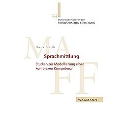 Sprachmittlung. Elisabeth Kolb  - Buch