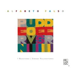 I Bassifondi - Alfabeto Falso (CD)