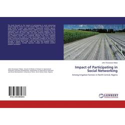Impact of Participating in Social Networking: Buch von John Oluwaseun Ifabiyi
