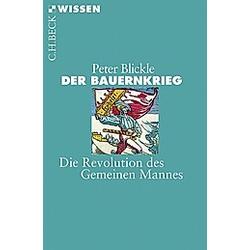 Der Bauernkrieg. Peter Blickle  - Buch