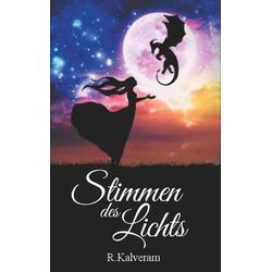 Stimmen des Lichts als Buch von R. Kalveram