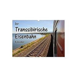 Der Transsibirische Eisenbahn Kalender (Wandkalender 2021 DIN A3 quer) - Kalender