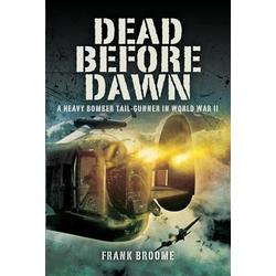 Dead Before Dawn: eBook von Frank Broome