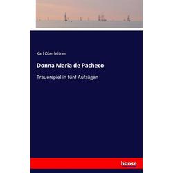 Donna Maria de Pacheco als Buch von Karl Oberleitner