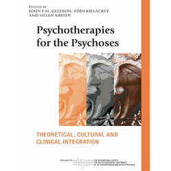 Psychotherapies for the Psychoses: eBook von