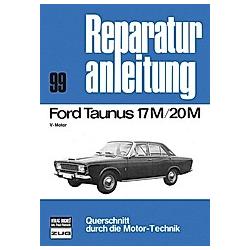Ford Taunus  17M/20M; . - Buch