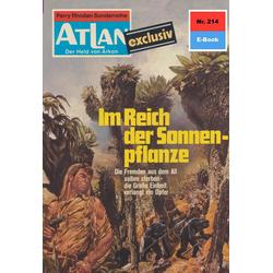 Atlan 214: Im Reich der Sonnenpflanze: eBook von Marianne Sydow