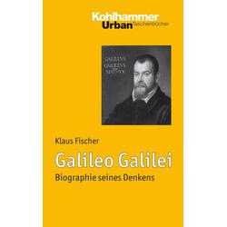 Galileo Galilei: eBook von Klaus Fischer