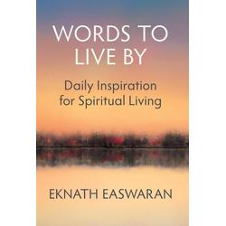 Words to Live By: eBook von Eknath Easwaran