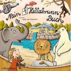 Mein 1. Hellabrunn-Buch als Buch von Gaby van Emmerich