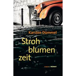 Strohblumenzeit: eBook von Karsten Dümmel