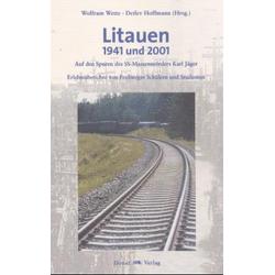 Litauen - 1941 und 2001 als Buch von