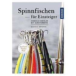 Spinnfischen für Einsteiger. Markus Bötefür  - Buch
