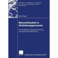 Netzwerkhandeln in Veränderungsprozessen als Buch von Bernd Vogel