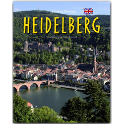 Journey through Heidelberg - Reise durch Heidelberg