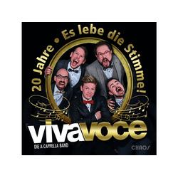 Viva Voce Die A Capella Band - 20 Jahre-Es Lebe Stimme! (CD)