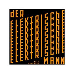 Der Elektrische Mann - MUSIK (CD)