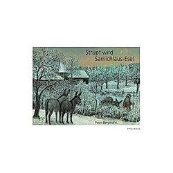 Strupf wird Samichlaus-Esel. Peter Bergmann  - Buch