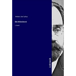 Die Moncherei. Karl Julius Weber  - Buch