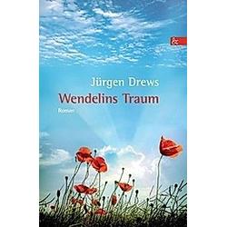 Wendelins Traum. Jürgen Drews  - Buch