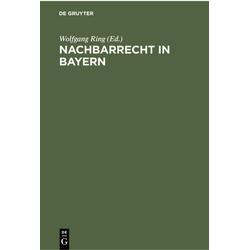 Nachbarrecht in Bayern als Buch von