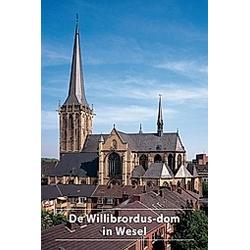 De Willibrordus-dom in Wesel. Walter Stempel  Karl-Heinz Tieben  - Buch