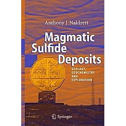 Magmatic Sulfide Deposits. Anthony J. Naldrett  - Buch
