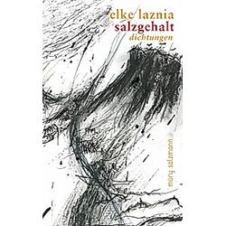 Salzgehalt. Elke Laznia  - Buch