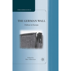 The German Wall als Buch von Marc Silberman