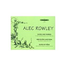 Von Elfen und Feen op. 38 -14 Klavierstücke im Umfang von fünf Tönen-. Alec Rowley  - Buch