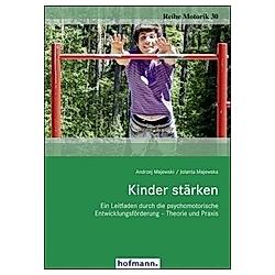Kinder stärken. Andrzej Majewski  Jolanta Majewska  - Buch
