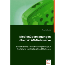 Medienübertragungen über WLAN-Netzwerke als Buch von Peter Holtwick