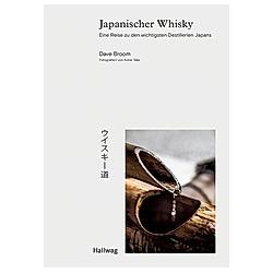 Japanischer Whisky. Dave Broom  - Buch
