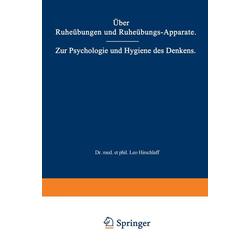 Über Ruheübungen und Ruheübungs-Apparate. Zur Psychologie und Hygiene des Denkens als Buch von Leo Hirschlaff