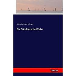 Die Süddeutsche Küche