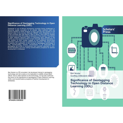 Significance of Geotagging Technology in Open Distance Learning (ODL) als Buch von Ben Ncube