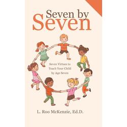 Seven by Seven als Buch von L. Roo McKenzie Ed. D.