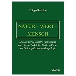 Natur - Wert - Mensch. Filippo Bertolini  - Buch