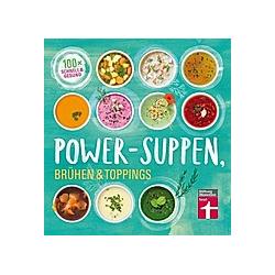 Power-Suppen, Brühen & Toppings