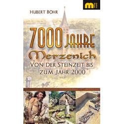7000 Jahre Merzenich als Taschenbuch von Hubert Böhr