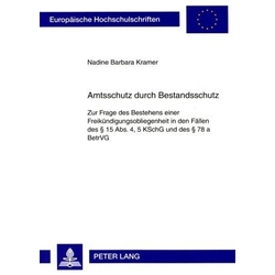 Amtsschutz durch Bestandsschutz als Buch von Nadine Barbara Kramer
