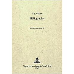 Friedrich Traugott Wahlen - Bibliographie. Friedrich Traugott Wahlen  - Buch