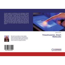 Triazatruxenes Smart Molecules als Buch von Mardia El Sayed