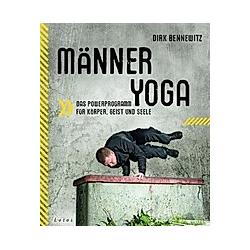 Männeryoga. Dirk Bennewitz  - Buch